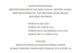 SKB 4 Menteri Panduan Pembelajaran Tatap Muka Tahun Akademik 2021-2022