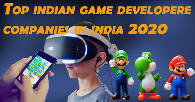 Top indian game developer companies in india 2020 hindi
