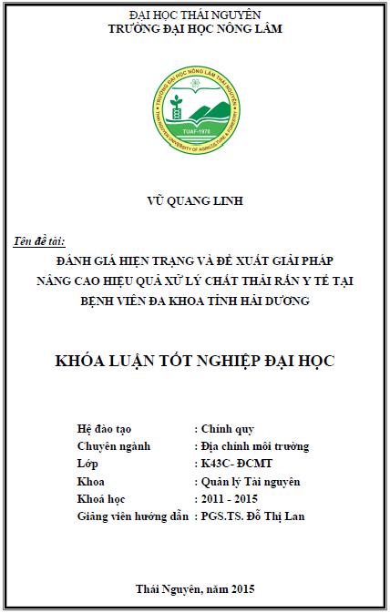 Đánh giá hiện trạng và đề xuất giải pháp nâng cao hiệu quả xử lý chất thải rắn y tế tại Bệnh viện Đa khoa tỉnh Hải Dương