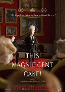 مشاهدة فيلم This Magnificent Cake! 2019 مترجم