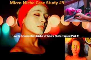 Beauty Treatments Related Niche, Beauty Treatments Related Micro-Niche, woman health related niche,