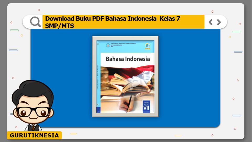 download buku pdf bahasa indonesia kelas 7 smp/mts