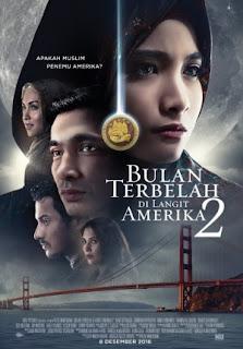 Sinopsis Film Bulan Terbelah di Langit Amerika 2 (2016)