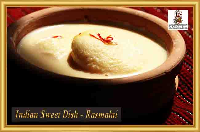 Indian Sweet Dishes - Rasmalai