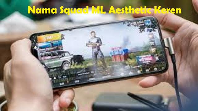 Nama Squad ML Aesthetic Keren