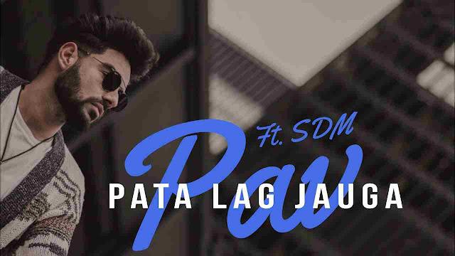 Pata Lag Jauga song Lyrics - Pav Dharia