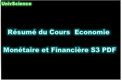 Résumé Du Cours Economie Monétaire et Financière S3 PDF.