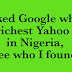 I Asked Google who is the richest Yahoo Boy in Nigeria and this is what I saw
