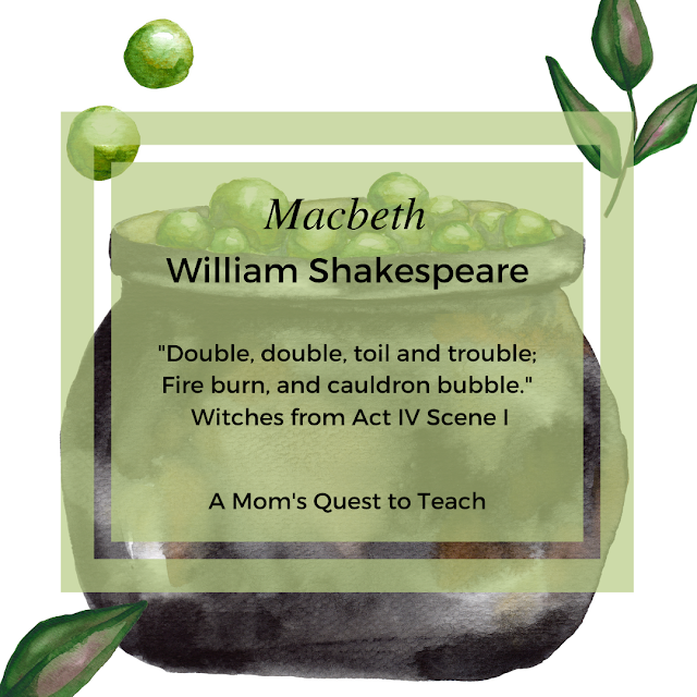 """Double, double, toil and trouble;  Fire burn, and cauldron bubble.""  Witches from Act IV Scene I ; A Mom's Quest to Teach; background clip art of witches cauldron"