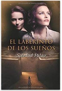 «El laberinto de las sueños» de Soledad Palao