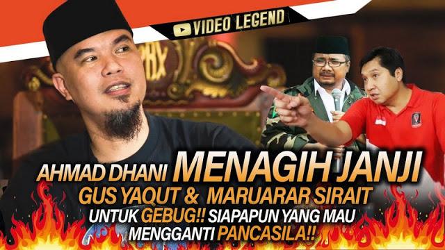 Ahmad Dhani Tagih Janji Yaqut & Politisi PDIP Maruarar Untuk GEBUK Siapapun Yang Mau Ganti Pancasila