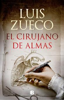 El cirujano de almas, Luis Zueco
