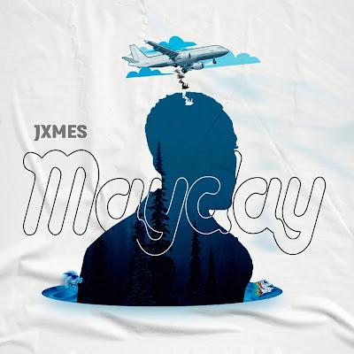 JXMES - Mayday