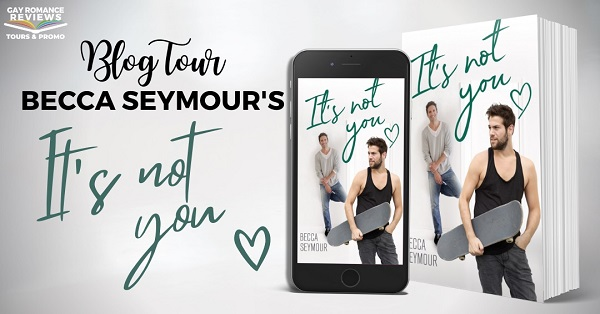 Blog Tour. Becca Seymour's It's Not You.