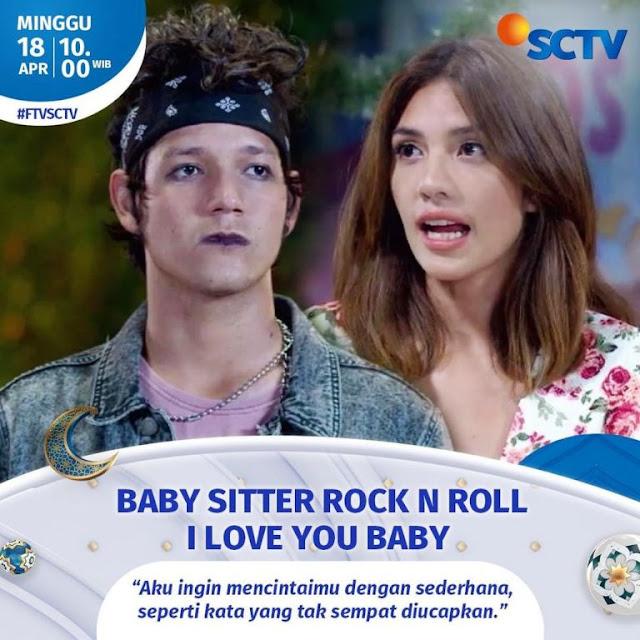 Daftar Nama Pemain FTV Baby Sitter Rock N Roll, I Love You Baby SCTV 2021 Lengkap