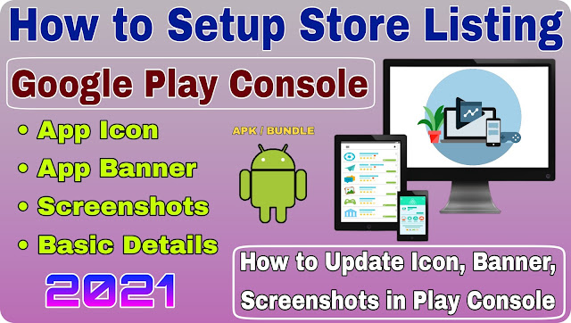 How to update store listing in Google play console