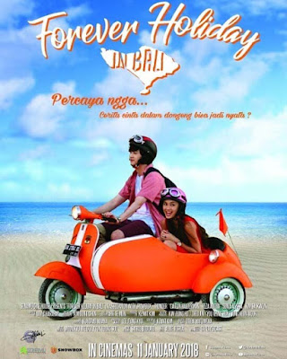 Film Forever Holiday in Bali 2018