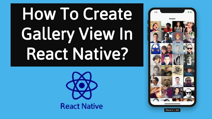 How To Create Animated Gallery View In React Native?