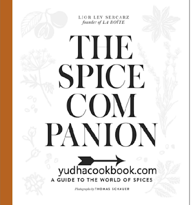 download ebook The Spice Companion: A Guide to the World of Spices: A Cookbook
