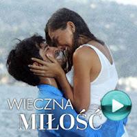 Wieczna miłość - telewizyjny serial obyczajowy (odcinki online za darmo)