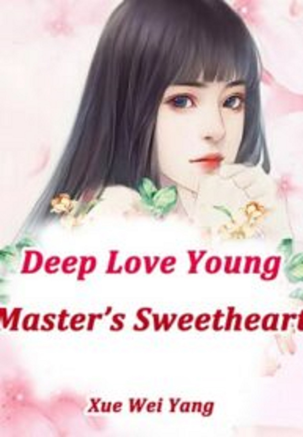 Deep Love: Young Master's Sweetheart Novel Chapter 15 To 16 PDF