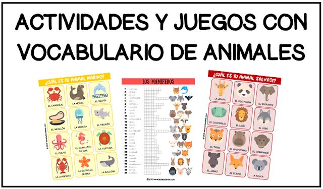 Laclasedeele Actividades Y Juegos Con Vocabulario De Los Animales