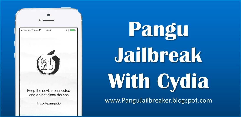 Pangu iOS 9 3 5, 9 3 4, 10 1, 10 1 2 Jailbreak with Cydia