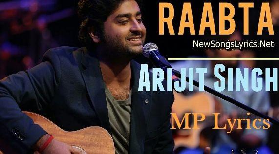 lyrics raabta | Raabta [Arijit Singh]