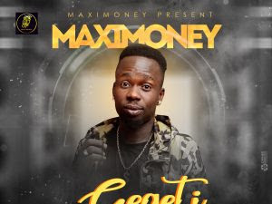 DOWNLOAD MP3: Maximoney - Gegeti