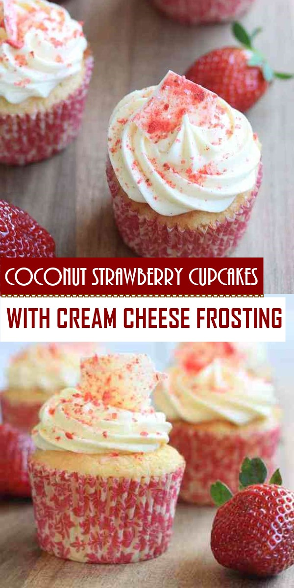 COCONUT STRAWBERRY CUPCAKES WITH CREAM CHEESE FROSTING #Cupcakerecipes