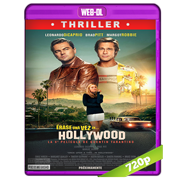 Había una vez en… Hollywood (2019) WEB-DL 720p Audio Dual Latino-Ingles