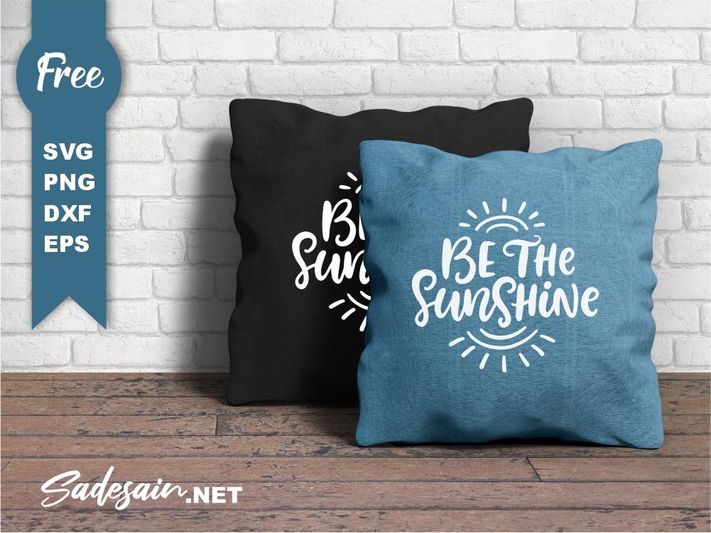 Be The Sunshine SVG Files
