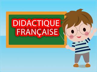 ديدكتيك مادة اللغة الفرنسية للتعليم الابتدائي