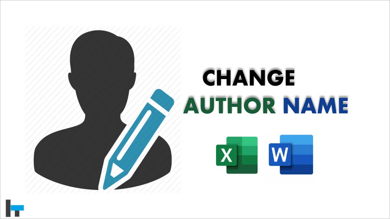 change author name in ms word and excel 2016