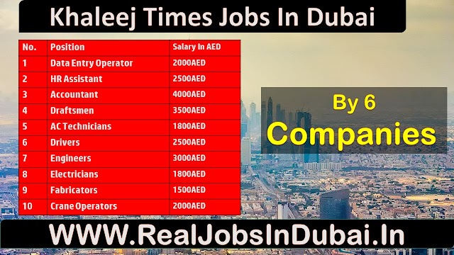 Khaleej Times Jobs In UAE - Dubai 2020 Latest Updates.