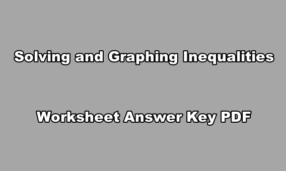Exercours Solving And Graphing Inequalities Worksheet Answer Key Pdf