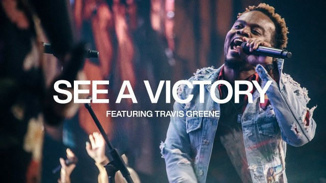 Elevation Worship, Travis Greene – See A Victory