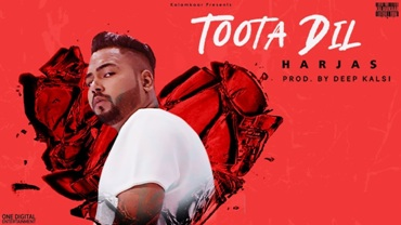 Toota Dil Song Lyrics - Harjas