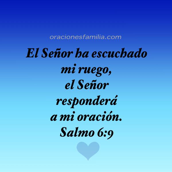 salmo 6 frases versiculo de sanidad Dios escucha la oracion