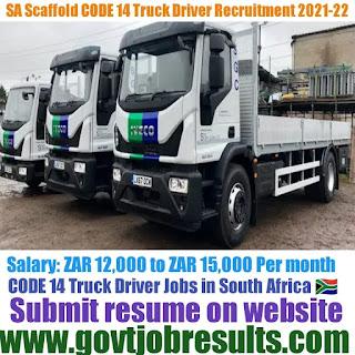 SA Scaffold CODE 14 Truck Driver Recruitment 2021-22