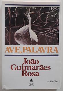 Ave, Palavra, de João Guimarães Rosa