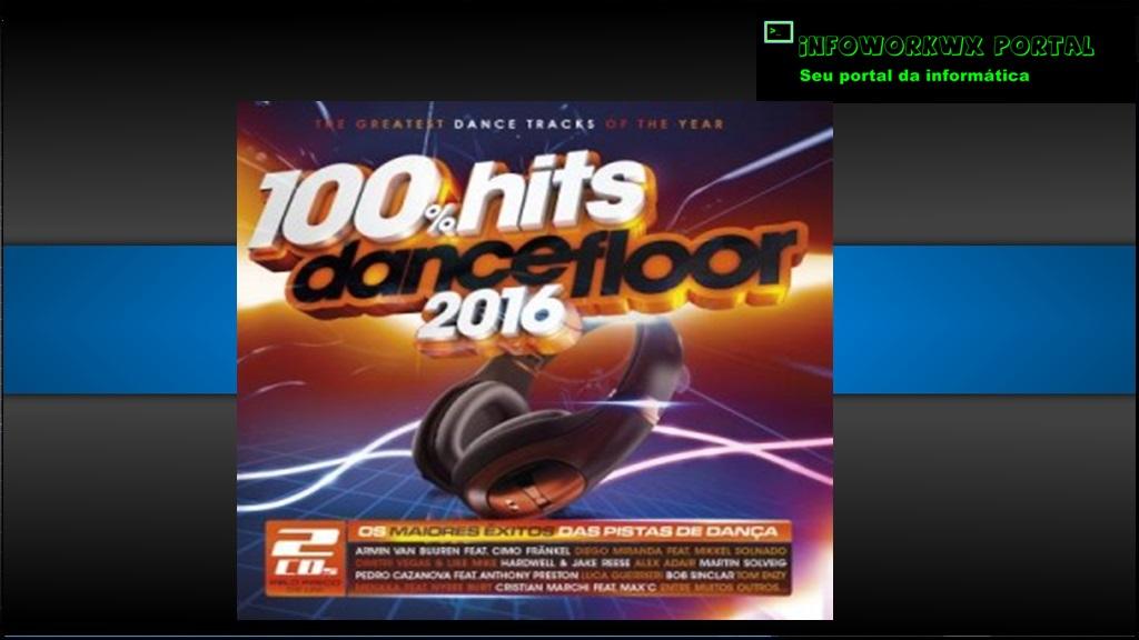 Infoworkwx portal download 100 hits dancefloor 2016 for 100 hits dance floor