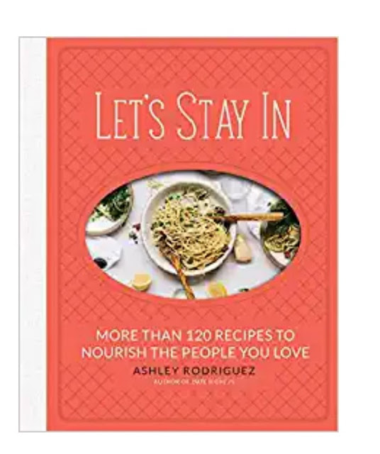 120 recipes to nourish the people you love cookbook