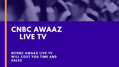CNBC-Awaaz-Live-TV