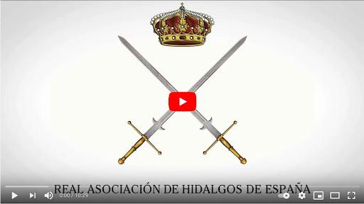 Video. Real Asociación de Hidalgos de España 2021