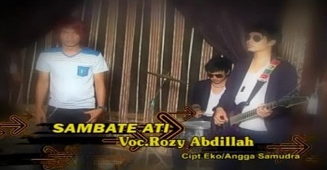 Download ( 6.91 MB) Lagu ' Sambate Ati ' voc Rozy Abdillah