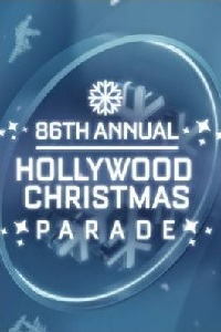 Watch The 86th Annual Hollywood Christmas Parade Online Free in HD