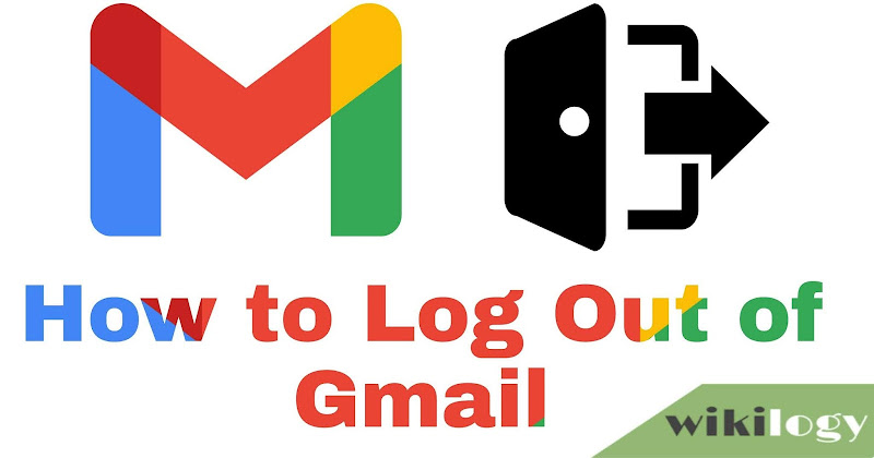 How to log sign out of Gmail account