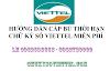 Hướng dẫn cấp bù thời hạn chữ ký số Viettel