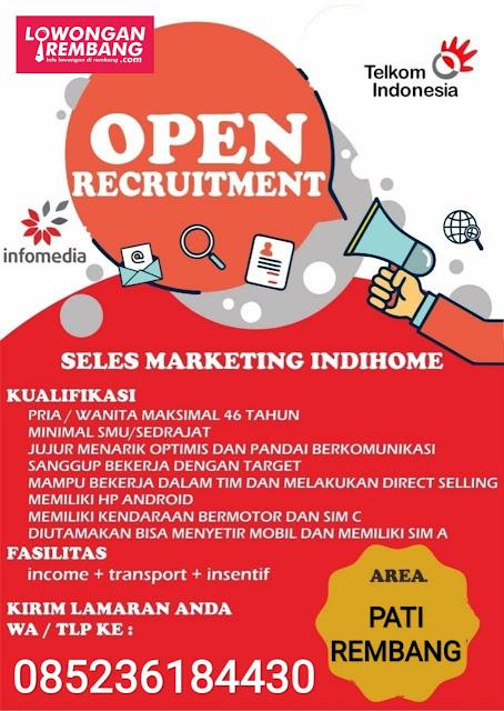 Lowongan Kerja Sales Marketing Indihome Telkom Indonesia Area Rembang Dan Pati